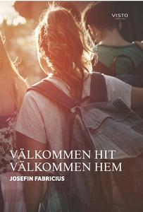 VÄLKOMMEN HIT VÄLKOMMEN HEM (e-bok) av Josefin