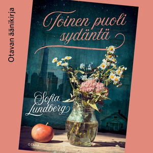 Toinen puoli sydäntä (ljudbok) av Sofia Lundber