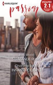Strålande rubin/Innan bröllopet (e-bok) av Char