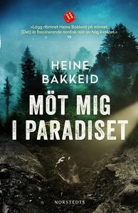 Möt mig i paradiset (e-bok) av Heine Bakkeid