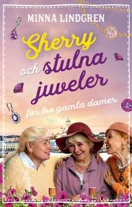 Sherry och stulna juveler för tre gamla damer (
