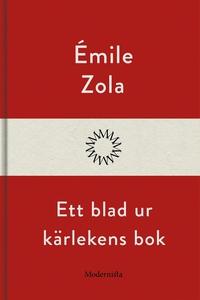 Ett blad ur kärlekens bok (e-bok) av Émile Zola