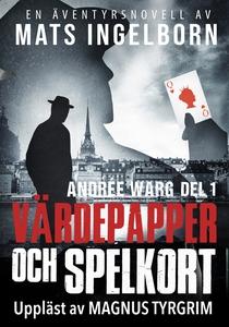 Värdepapper och spelkort - Andrée Warg, Del 1 (