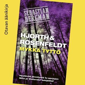 Mykkä tyttö (ljudbok) av Hans Rosenfeldt, Micha