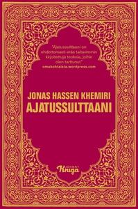 Ajatussulttaani (e-bok) av Jonas Hassen Khemiri
