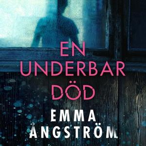 En underbar död (ljudbok) av Emma Ångström