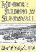 Minibok: Skildring av Sundsvall – Återutgivning av text från 1880