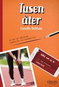 Tusen åter (e-bok) av Camilla Dahlson