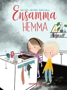 Ensamma hemma (e-bok) av Sofia Nordin, Kajsa Go