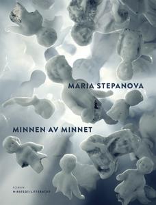 Minnen av minnet (e-bok) av Maria Stepanova