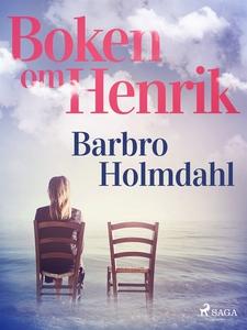 Boken om Henrik (e-bok) av Barbro Holmdahl