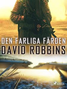 Den farliga färden (e-bok) av David Robbins