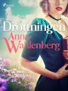 Drottningen (e-bok) av Anna Wahlenberg