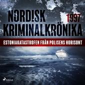 Estoniakatastrofen från polisens horisont