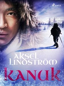 Kanuk (e-bok) av Aksel Lindström