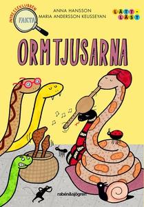 Ormtjusarna (e-bok) av Anna Hansson