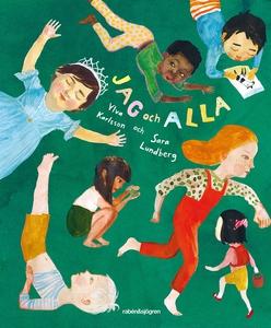 Jag och alla (e-bok) av Ylva Karlsson, Sara Lun