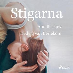 Stigarna (ljudbok) av Ann Beskov, Hedvig Van Ba