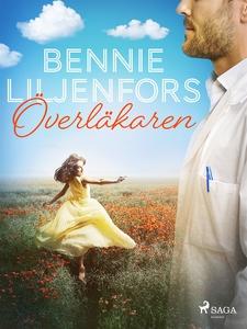 Överläkaren (e-bok) av Bennie Liljenfors