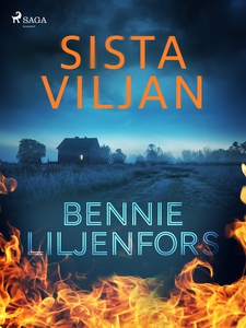Sista viljan (e-bok) av Bennie Liljenfors