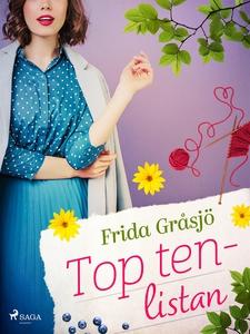 Top ten-listan (e-bok) av Frida Gråsjö