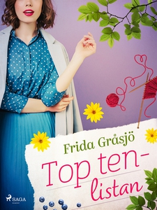 Top ten-listan (e-bok) av Frida Gråsjö