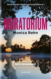 Moratorium (e-bok) av Monica Rehn