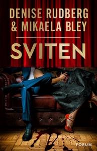 Sviten (e-bok) av Denise Rudberg, Mikaela Bley