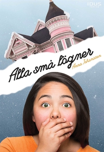 Alla små lögner (e-bok) av Anna Johansson