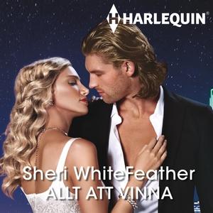 Allt att vinna (ljudbok) av Sheri WhiteFeather