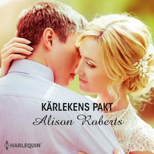 Kärlekens pakt (ljudbok) av Alison Roberts