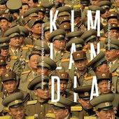 Kimlandia – Silminnäkijänä Pohjois-Korean kulisseissa