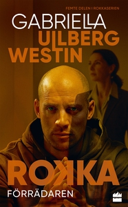 Förrädaren (e-bok) av Gabriella Ullberg Westin