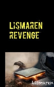 Lismaren: Revenge