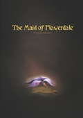 The Maid of Flowerdale: A Vindeon Adventure