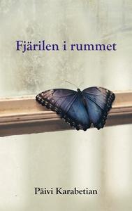 Fjärilen i rummet (e-bok) av Päivi Karabetian