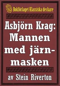 Asbjörn Krag: Mannen med järnmasken. Återutgivn