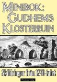 Minibok: Skildringar av Gudhems kloster på 1870-talet