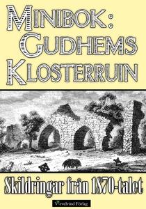 Minibok: Skildringar av Gudhems kloster på 1870