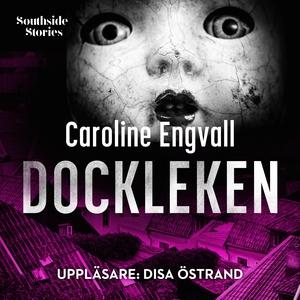 Dockleken (ljudbok) av Caroline Engvall