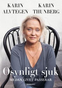 Osynligt sjuk (e-bok) av Karin Thunberg