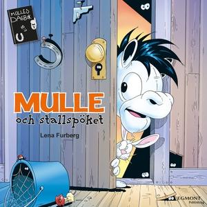Mulle och stallspöket (ljudbok) av Lena Furberg