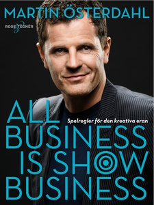 All business is show business (e-bok) av Martin