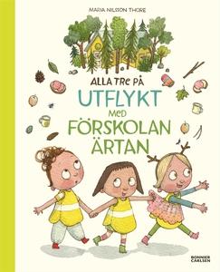 Alla tre på utflykt med förskolan Ärtan (e-bok)