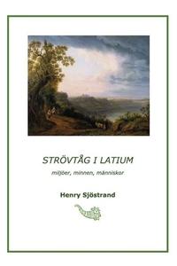 Strövtåg i Latium (e-bok) av Henry Sjöstrand