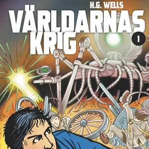Wells-klassiker 1: Världarnas krig (ljudbok) av