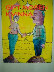 Gift mogen kvinna: Dikter, lyrik, diktsamling (