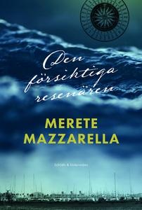 Den försiktiga resenären (e-bok) av Merete Mazz