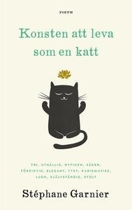 Konsten att leva som en katt (e-bok) av Stéphan