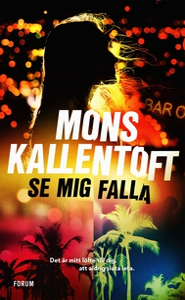 Se mig falla (e-bok) av Mons Kallentoft